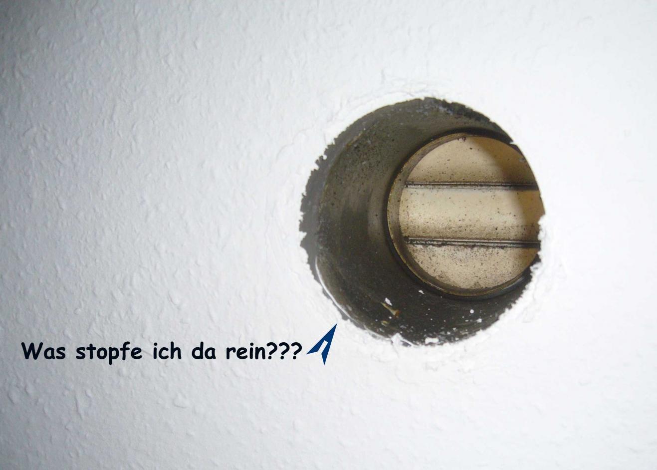 Gut gemocht Abluft-/Abzugsrohr vom Dunstabzug ausstopfen? EY15